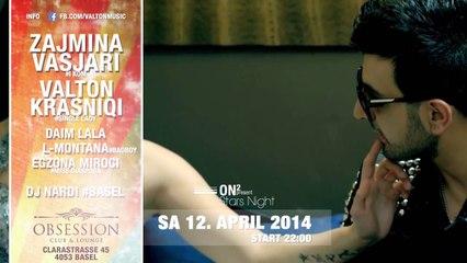 12. PRILL 2014 - OBSESSION CLUB BASEL - ZAJMINA - VALTON