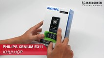 Khui hộp Philips Xenium E311 - www.mainguyen.vn