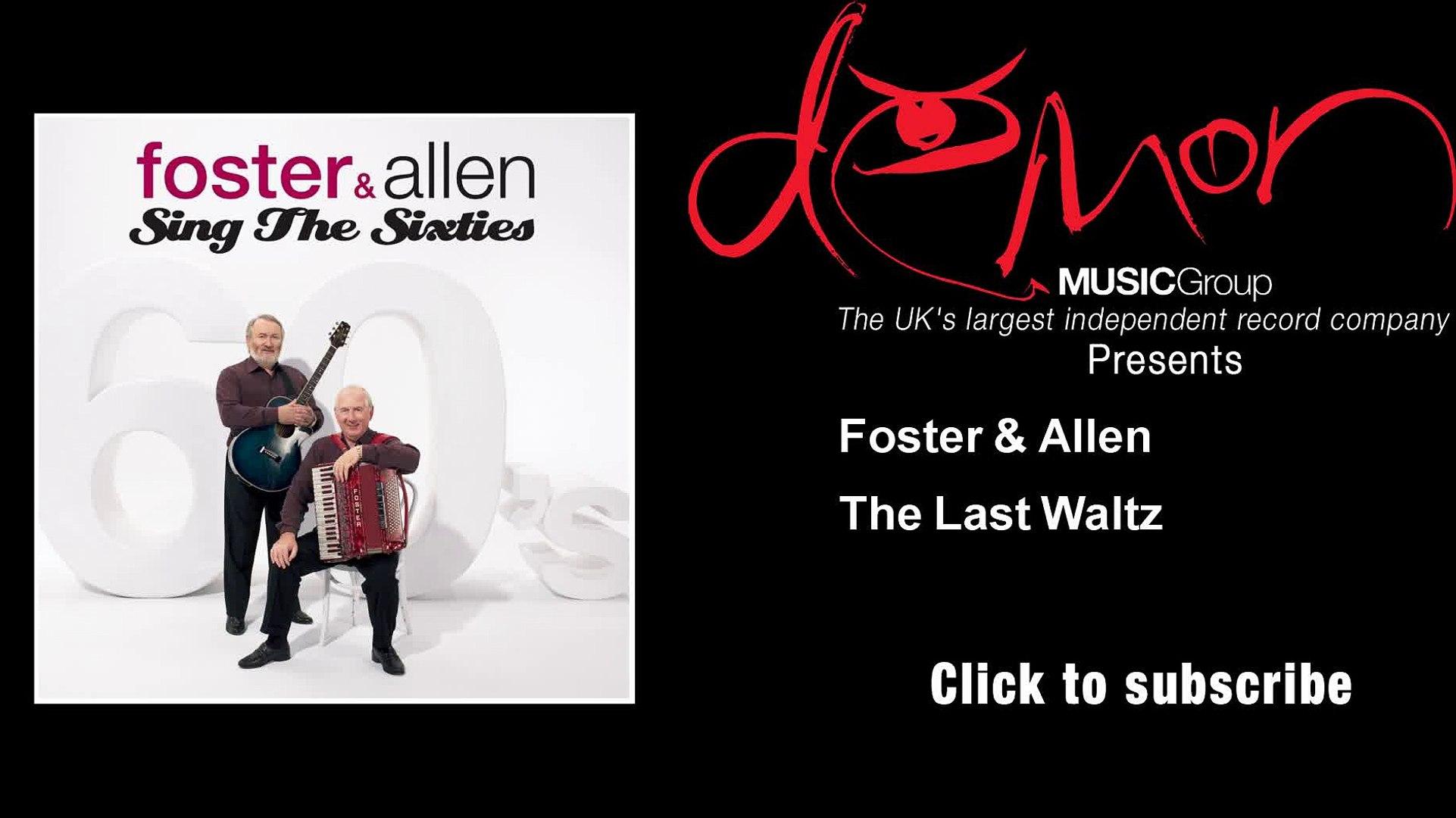Foster & Allen - The Last Waltz