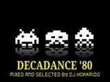 DISCO '80 MEGAMIX-DANCE MIX '80-DECADANCE '80-ITALO DISCO MIX-DJ HOKKAIDO