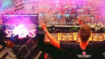 Martin Garrix ft Matisse & Sadko vs Fedde L.Grand & Nicky Romero-Sparks Dragon(Nicky romero MashUp)