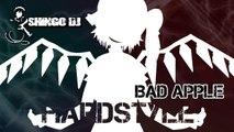 [Touhou Hardstyle] - Bad Apple (Shingo Dj remix)