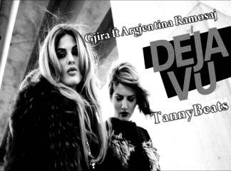 Gjira ft  Argjentina Ramosaj   Deja Vu REMIX by TannyBeats