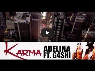 Adelina - KARMA ft. G4SHI