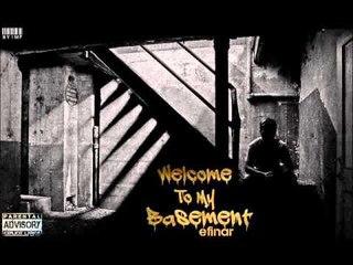 02. Efinar - Welcome To My Basement [Albumi 2015]
