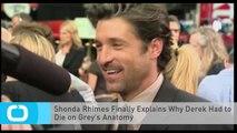 Shonda Rhimes Finally Explains Why Derek Had to Die on Grey's Anatomy