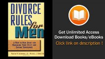 [Download PDF] Divorce Rules For Men A Man to Man Guide for Managing Your Split and Saving Thousands