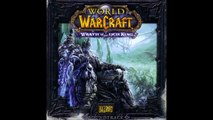World of Warcraft: Wrath of the Lich King OST - #01 - Wrath of the Lich King (Main Title)