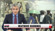 Heatwave warnings issued for most of Korea