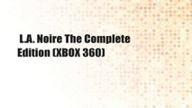 L.A. Noire The Complete Edition (XBOX 360)