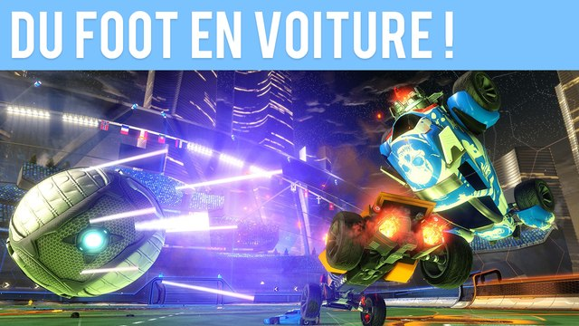 DU FOOT EN VOITURE ! (Rocket League)