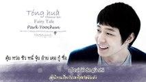 [Sub Thai] Park Yoochun - Tóng huà (童话 / Fairy Tale) [CN ver.]