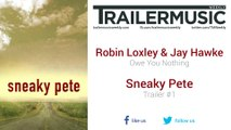 Sneaky Pete - Trailer #1 Music (Robin Loxley & Jay Hawke - Owe You Nothing)