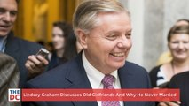 Lindsey Graham Discusses Old Girlfriends And Why He Never Married
