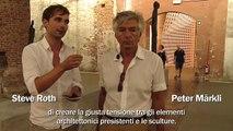 Biennale Architettura 2012 - Peter Märkli - Steve Roth