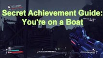 Borderlands secret achievement you're on a boat guide