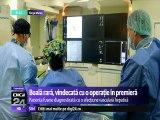 Boală rară, vindecată cu o operație în premieră la Spitalul Judeţean de Urgenţă din Târgu Mureş.