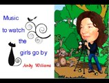 Music To Watch The Girls Go By by Andy Williams, Shelley Bainto