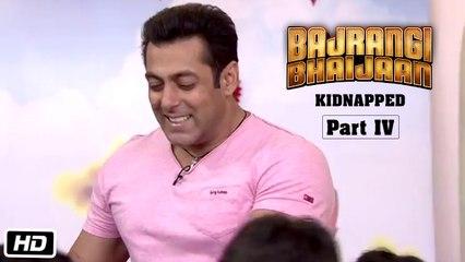 Bajrangi Bhaijaan Kidnapped - Part IV | Salman Khan Shows His Six Pack Abs