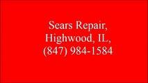 Sears Repair, Highwood, IL, (847) 984-1584