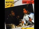 Marthély et Saint Eloi   Bizness
