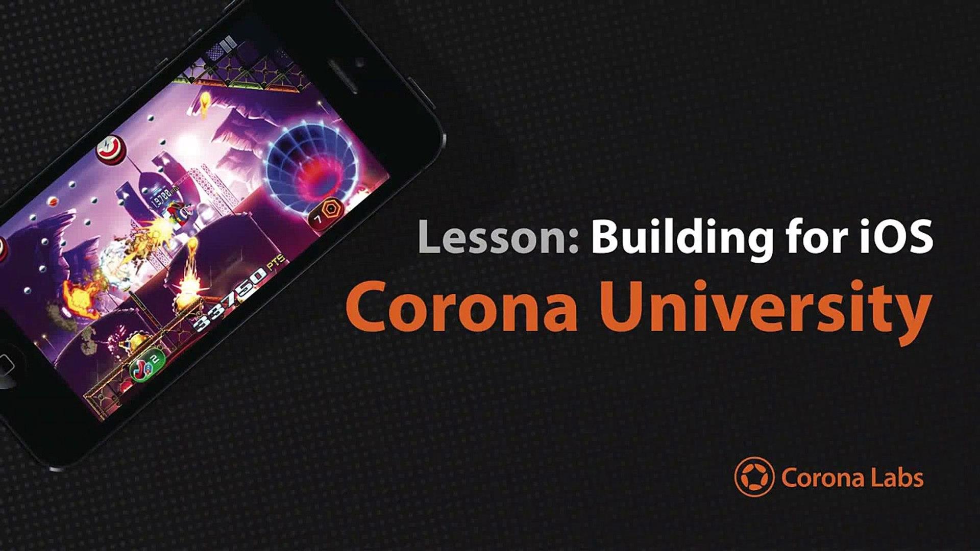 Corona University - Building for iOS using Corona SDK
