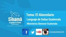 Tema: El Abecedario (Lenguaje de Señas Guatemala)