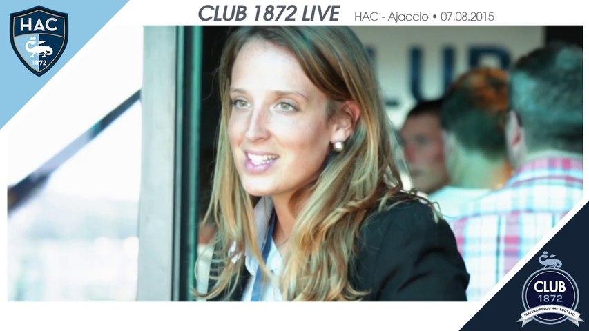 Club 1972 Live - HAC / AC Ajaccio - 07.08.2015
