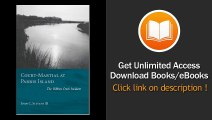 [Download PDF] Court-Martial at Parris Island The Ribbon Creek Incident