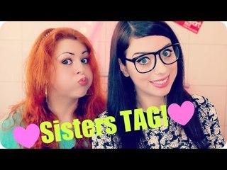 SISTERS TAG!