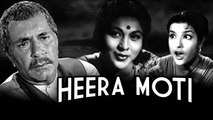 Heera Moti | Shubha Khote, Ashim Kumar, Helen | Full Hindi Classic Movie