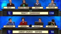 University Challenge   S43E3   Trinity, Cambridge vs Christ Church, Oxford