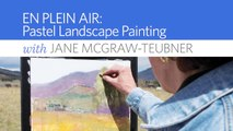 En Plein Air: Pastel Landscape Painting with Jane McGraw-Teubner_Preview