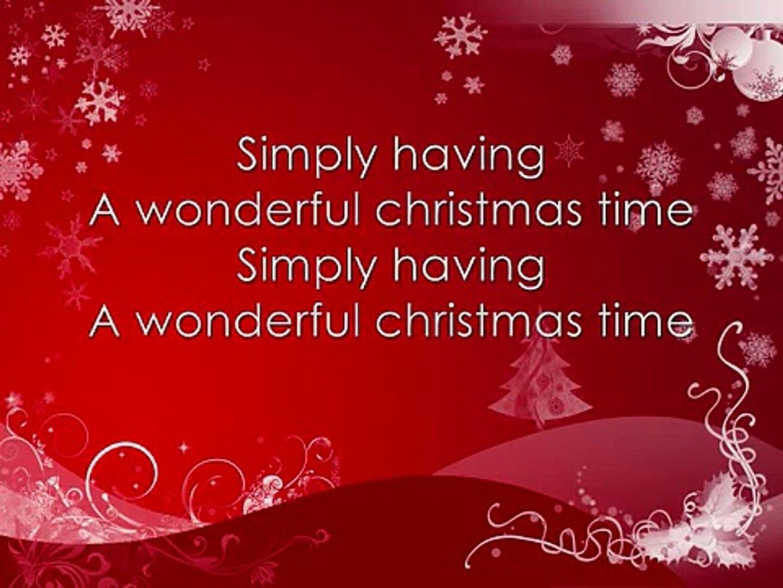 Simply Having A Wonderful Christmas Time.Paul Mccartney Wonderful Christmas Time Lyrics On Screen