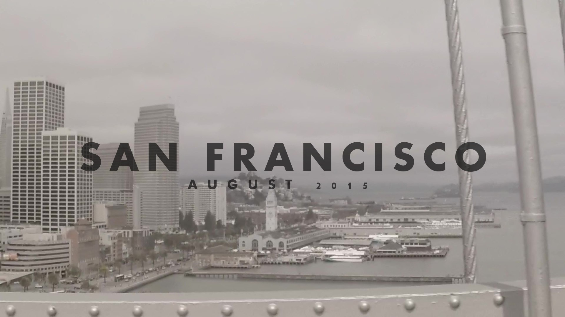 2015 August San Francisco Family Friends Trip Visiting Like Tourists 1080HD 60fps! (GoPro Hero4 Blac