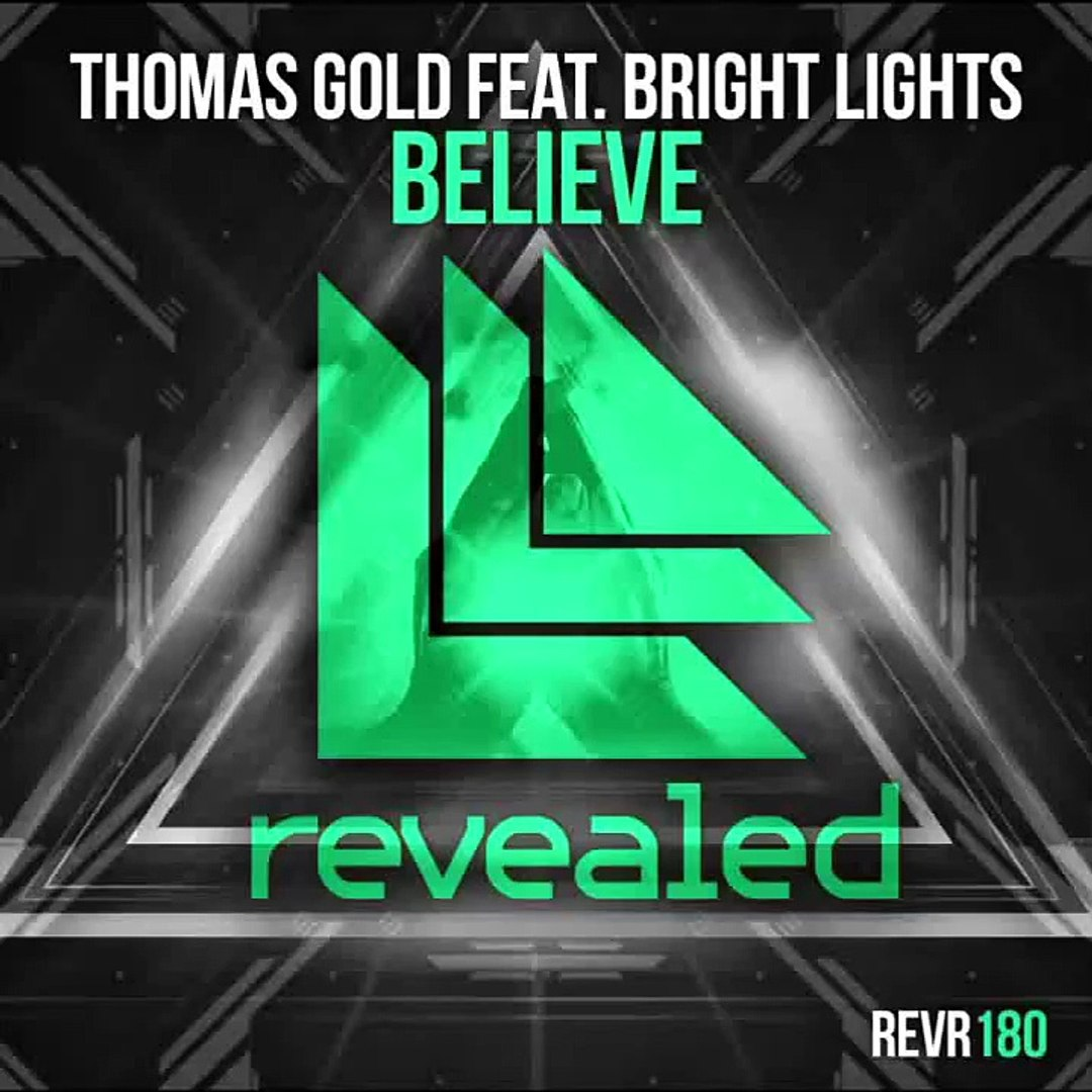 Thomas Gold feat  Bright Lights - Believe (Remix Parts & Acapella)
