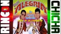 VOY A OLVIDARTE - GRUPO ALEGRIA DE AUGUSTO BERNARDILLO [ Rincón De La Chicha ]