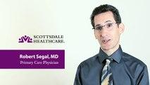 Meet Dr. Robert Segal - Scottsdale Healthcare Primary Care Thompson Peak