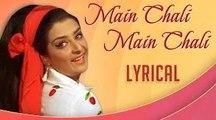 Main Chali Main Chali With Lyrics | Padosan | Lata Mangeshkar Hit Songs