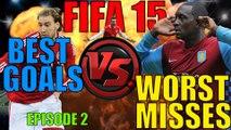 FIFA 15 I BEST GOALS VS WORST MISSES I EPISODE 2 I INTERACTIVE ULTIMATE TEAM FIFA 15