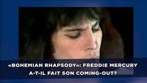 «Bohemian Rhapsody»: Freddie Mercury a-t-il fait son coming-out?
