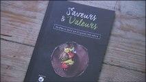 """""""Saveurs et valeurs"""", le livre de cuisine de l'opération 11.11.11"""