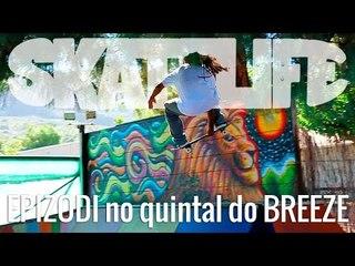 Carlinhos Zodi #SKATELIFE no Quintal do Fabrízio Santos