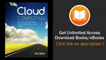 Cloud Computing SaaS PaaS IaaS Virtualization Business Models Mobile Security And More EBOOK (PDF) REVIEW