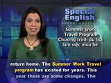Trường Tây Anh Mỹ-VOA Special English, Summer Work Travel, Changes