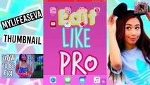 How To Make Your Thumbnails Like Mylifeaseva {IPHONE,IPAD,IPOD}