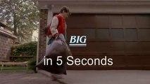 5 Second Movies: Big