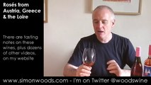 Wine Tasting with Simon Woods: Three Rosés from Austria, Greece & the Loire