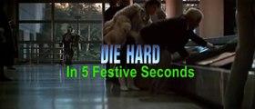 5 Second Movies: Die Hard