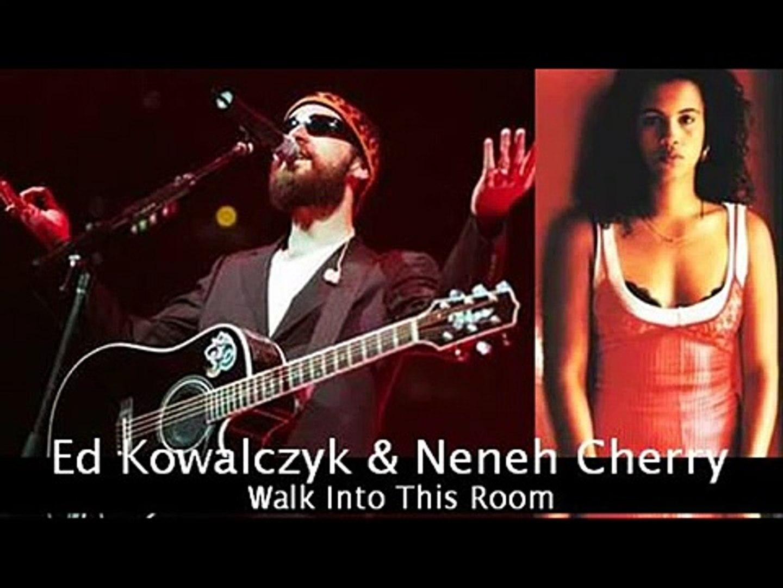 Ed Kowalczyk & Neneh Cherry - Walk Into This Room